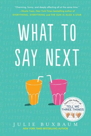 This is the cover of What To Say Next. The book was released on July 11, 2017.