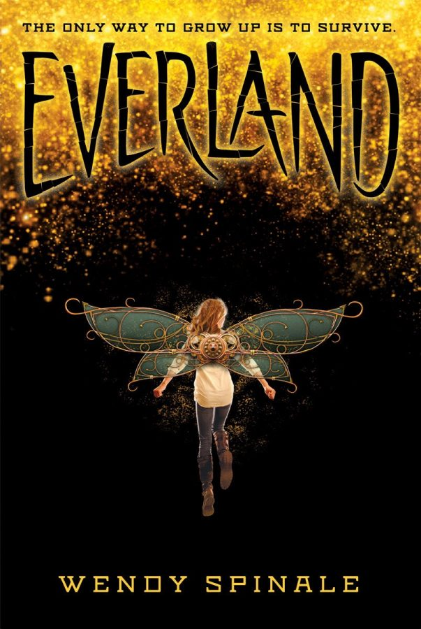 This is the cover for Everland by Wendy Spinale. The book was written in 2016 and published by Scholastic Corporation.