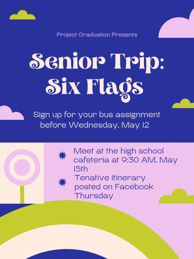 Seniors will travel to the Six Flags theme park on Saturday, May 15. Project graduation organized this event as well as the senior prize dinner later this month.